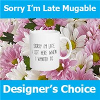 Sorry_Im_late_mugable